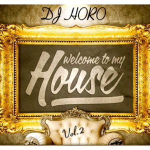 DJ HORO @ Welcome to my HOUSE vol.2