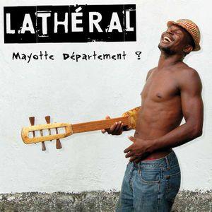 Lathéral - MAYOTTE DEPARTEMENT ? (oct 2009)