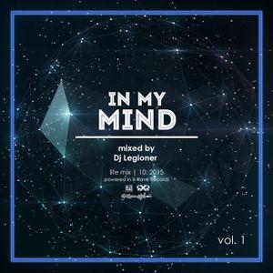 In my mind - mixed by Dj Legioner (life)