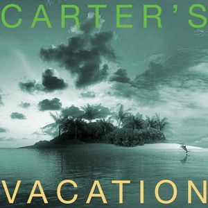 Carter's Fuck You I'm Going On Vacation Jan 2013 Mix