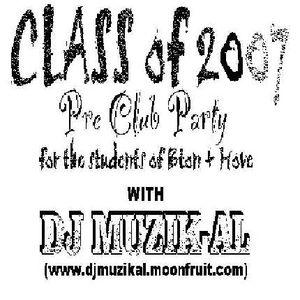 DJ Muzik-AL - Class Of 2007
