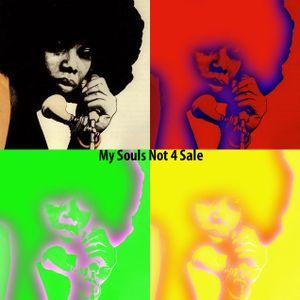 My Souls Not 4 Sale