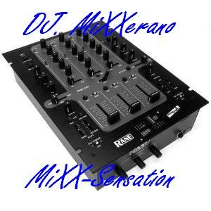 Dj. MiXXerano - MiXX-Sensation Vol. No12