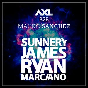 AXL B2B Mauro Sanchez - Sunnery James & Ryan Marciano Set