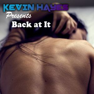 Kevin Hayes - Back At It Pt.2 (LIVE #10 JAN 16, 2014)