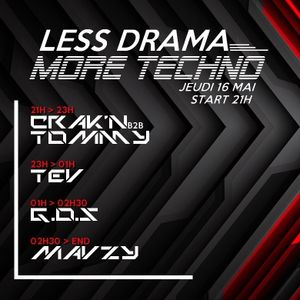 Crack'n X Tommy - Dystopia @ Less Drama More Techno