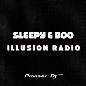 Sleepy & Boo - Illusion Radio #164 - June 2019