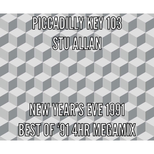 Piccadilly Key 103 - Stu Allan - New Years Eve best of '91 4hr Megamix 31-12-91