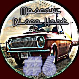 Moscow Disco Heat`6