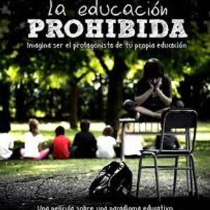 Las alternativas del mundo N°18 #Educación: La educación prohibida