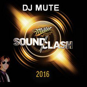 DJ MUTE Miller Sound Clash