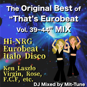 "The Best of ""That's Eurobeat Vol. 39~44"""