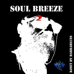 Soul Breeze - Take Two - DjSet by Barbablues