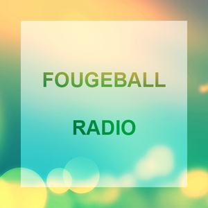 Fougeball Radio #4 (School's Out)