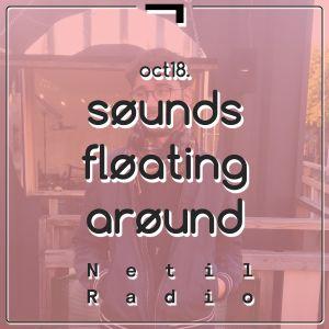 søunds fløating arøund: oct18 w/ flaaviø - 30th October 2018