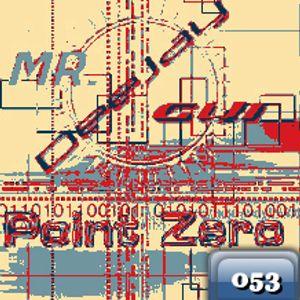 Point Zero 53 1st Hour (Dj Mr.Gui)
