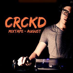 INTENSE CRCKD ! MIXTAPE -august