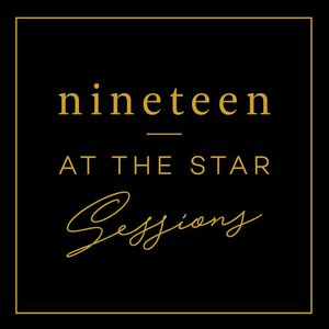 Nineteen At The Star - Sessions #01 - 25/03/18