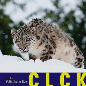 CLCK Podcast 133 - Felix Baller live
