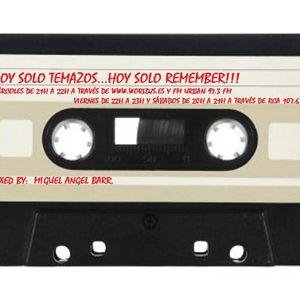 HOY SOLO TEMAZOS...HOY SOLO REMEMBER!!! RAREZAS PROG.36