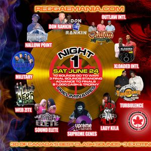 Listen 2 Part 2 of of the ReggaeMania.com Fully Loaded Night 01 Sound Clash Eliminations 06.24.17