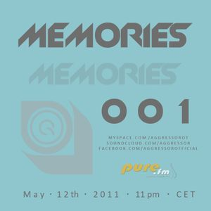 Aggresssor  - Memories 001 [May 12th 2011] on Pure FM