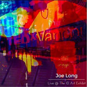 Joe Long - Live set @ Tedx Vancouver's ID Art Exhibit