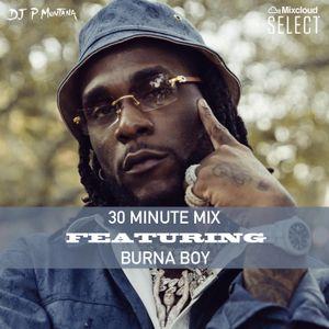 30 Mins Mix Featuring Burna Boy