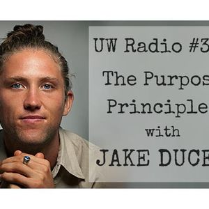 Jake Ducey: The Purpose Principles