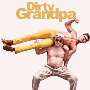 Ep5: How to Watch Dirty Grandpa