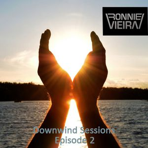 Downwind Sessions: Episode 002