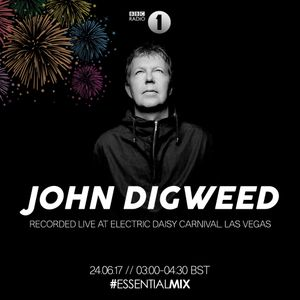 John Digweed - Essential Mix: Live @ Electric Daisy Carnival, EDC Las Vegas 2017