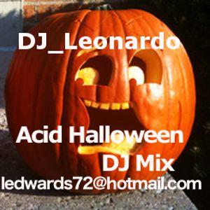 DJ_Leonardo Acid Halloween DJ Mix 28.10.2017