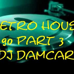Retro House 90 part 3 Dj Damcar