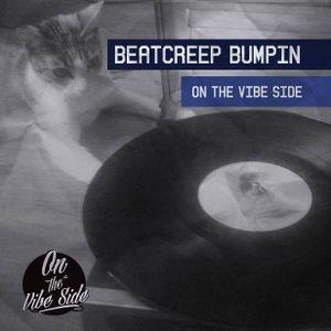 BeatCreep Bumpin On The Vibe Side II