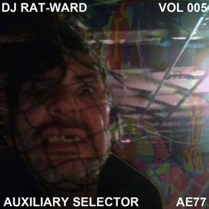 """DJ RAT-WARD VOL 005 """"Auxiliary Selector"""" Synth Punk, Minimal Synth, Coldwave, Synth-Pop"""