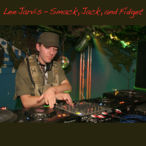 Lee Jarvis - Smack, Jack, and Fidget