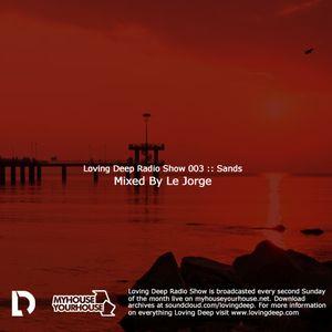 Le Jorge :: LDRS 03 :: Sands 13/05/2012
