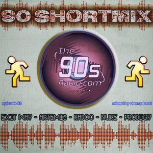 90's ShortMix Episode 43