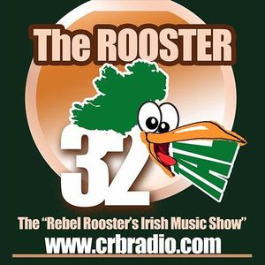 The Rebel Rooster's Irish Music Show 4-11-21