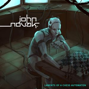#373: John Novak / Laments of a Chess Automaton