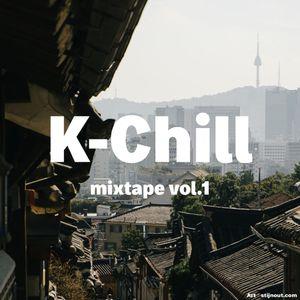 K-Chill mixtape vol.1