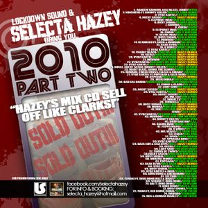 SELECTA HAZEY PRESENTS - 2010 JUGGLIN VOL. 2 - THIS MIX AGO SELL OFF LIKE CLARKS