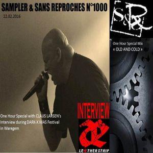 "Radio S&SR Transmission n°1000 -- 22.02.2016 (Best Of + Intw. CLAUS LARSEN + ""Old&Cold DJ Mix"")"