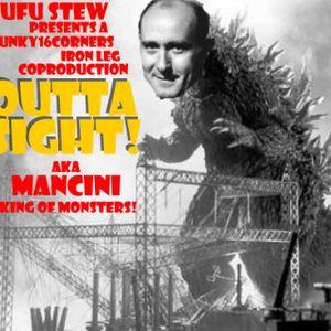 Outta Sight!!! aka Mancini King Of Monsters