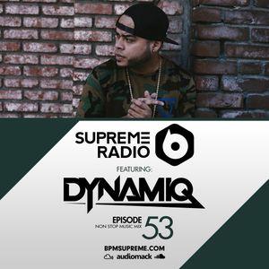 BPM Supreme Guest Mix - Supreme Radio: Episode 53