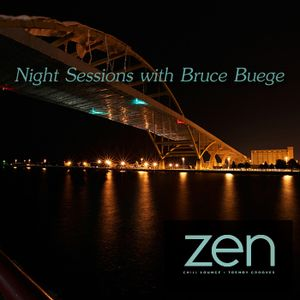 Night Sessions on Zen FM - August 5, 2019 by Bruce's Smooth Jazz