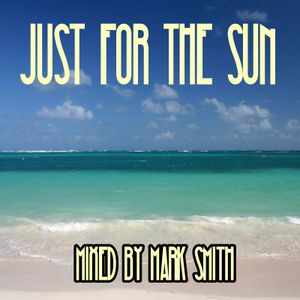 Just For The Sun