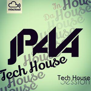 JPava - Tech House Set / Session