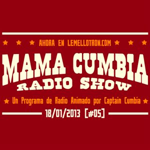 Mama Cumbia Radio Show #5